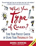 What's Your Type of Career?, Second Edition, Donna Dunning, 1857885538