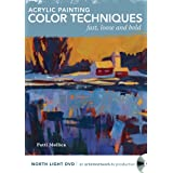 Acrylic Painting Color Techniques - Fast, Loose and Bold