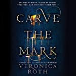 Carve the Mark | Veronica Roth