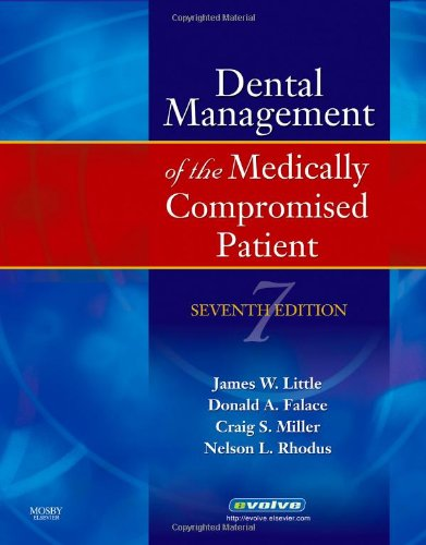 Little and Falace's Dental Management of the Medically Compromised Patient (Little, Dental Management of the Medically C