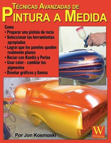 Advanced Custom Painting Techniques - Spanish Language Edition (Spanish Edition) by Brand: Wolfgang Publications, Inc.