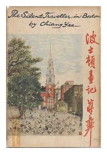 The Silent Traveller In Boston by Chiang Yee