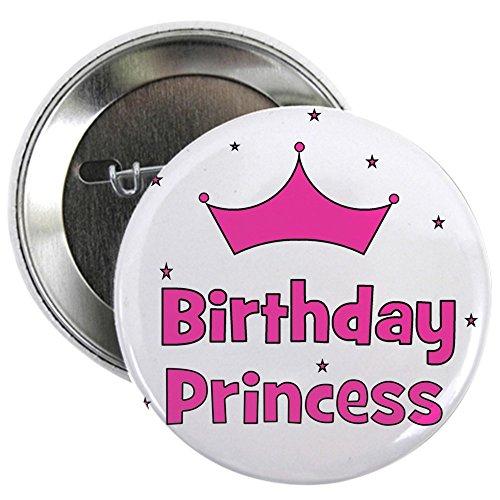 CafePress - Birthday Princess! w/ Crown Button - 2.25