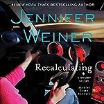Recalculating: An eShort Story | Jennifer Weiner