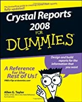 Crystal Reports 2008 For Dummies Front Cover