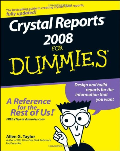 [PDF] Crystal Reports 2008 For Dummies Free Download | Publisher : For Dummies | Category : Computers & Internet | ISBN 10 : 0470290773 | ISBN 13 : 9780470290774