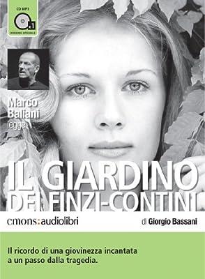 Il giardino dei Finzi Contini letto da Marco Baliani. Audiolibro. CD Audio formato MP3: Amazon.es: Bassani, Giorgio: Libros en idiomas extranjeros