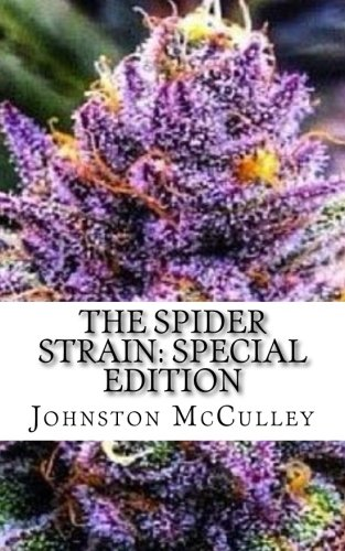 The Spider Strain: Special Edition