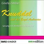 Knuddel und der Engel Ambrosius | Gisela Zimber