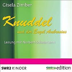 Knuddel und der Engel Ambrosius