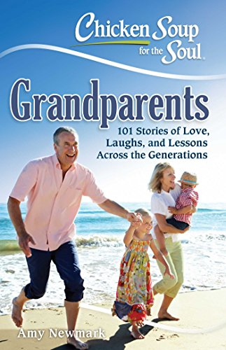 Chicken Soup for the Soul: Grandparents (English Edition)