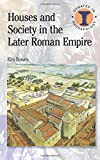 Houses and Society in the Later Roman Empire, Bowes, Kim, 0715638823