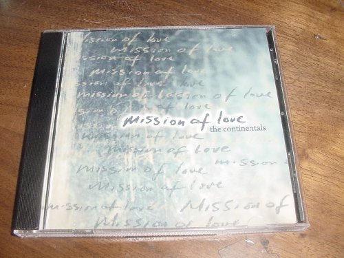 Audio Music CD Compact Disc of Cam Floria & The CONTINENTALS Mission of Love ()