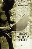 L'enfant aux cheveux de karite (French Edition)