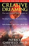 Creative Dreaming, Patricia Garfield, 0684801728