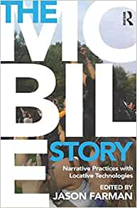 Amazon.com: The Mobile Story: Narrative Practices with