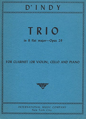 Trio in Bb Major, Op. 29, for Clarinet (or Violin), Cello and Piano