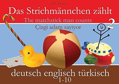 Das Strichmännchen zählt. Deutsch / Englisch / Türkisch