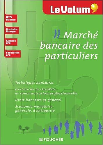 Livres gratuits en ligne Le Volum' Marché bancaire des particuliers pdf