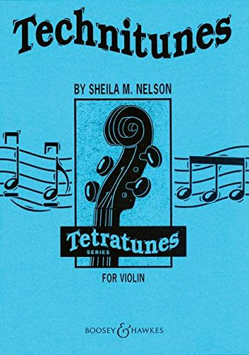 Technitunes: Violine. Spielbuch. (Tetratunes Series)