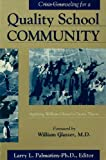 Crisis Counseling for a Quality School Community, Larry L. Palmatier, 1560323981