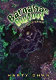 Barnabas Bigfoot: Bone Eater, Marty Chan, 1927068436