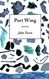 img - for Port Wing: poems book / textbook / text book