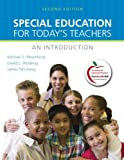 Special Education for Today's Teachers: An Introduction (with MyEducationLab) (2nd Edition)