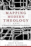 img - for Mapping Modern Theology: A Thematic and Historical Introduction book / textbook / text book