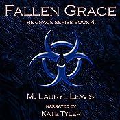 Fallen Grace: The Grace Series, Book 4 | M. Lauryl Lewis