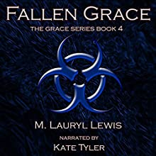 Fallen Grace: The Grace Series, Book 4 Audiobook by M. Lauryl Lewis Narrated by Kate Tyler