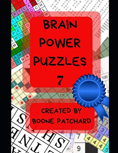(Brain Power Puzzles 7: 200 Plus Puzzles, Word Searches, Anagrams, Cryptograms, Pictograms, Word Ladders, Crosswords, Sudoku and More)