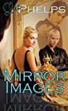 Mirror Images by Liz Phelps front cover