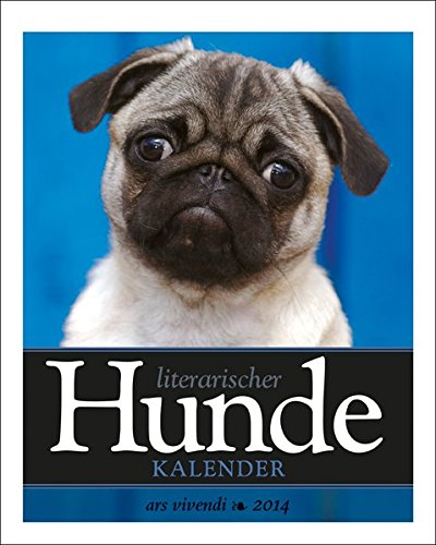 Literarischer Hunde-Kalender 2014