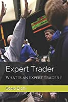 The Expert Trader