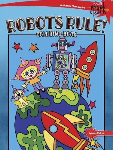 SPARK Robots Rule! Coloring Book (Dover Coloring Books)