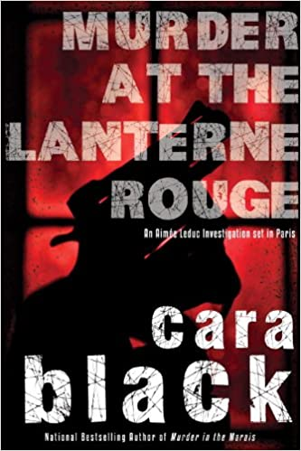 Amazon Fr Murder At The Lanterne Rouge Cara Black Livres
