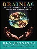 Brainiac, Ken Jennings, 078629258X