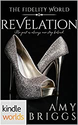 The Fidelity World: Revelation (Kindle Worlds Novella)