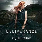 Deliverance: Defiance Series #3 | C. J. Redwine