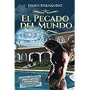 El Pecado del Mundo (Spanish Edition)