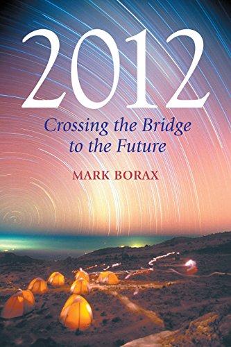 2012: Crossing the Bridge to the Future
