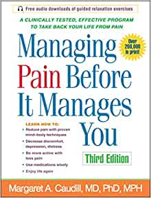 Managing Pain Before It Manages You, Third Edition: Margaret
