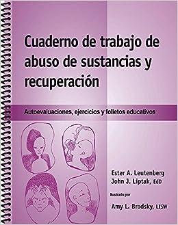 Cuaderno de trabajo de abuso de sustancias y recuperación ...