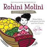 The Worldwide Adventures of Rohini Molini... a Short Trip to Thailand, Lea Tim, 1484022092
