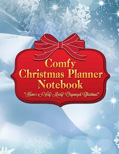 Comfy Christmas Planner Notebook: Get Organized and Stay Stress Free With This Snowy Xmas Holiday Journal