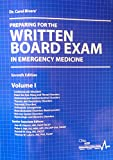 Dr. Carol Rivers' Preparing for the Written Board Exam in Emergency Medicine, Ohio Chapter, 0984385681