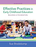 Effective Practices in Early Childhood Education: Building a Foundation (2nd Edition)