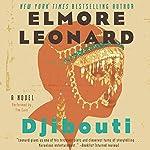 Djibouti: A Novel | Elmore Leonard