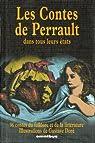 Les Contes de Perrault dans tous leursétats par Didier